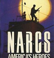 Narcs America's Heroes